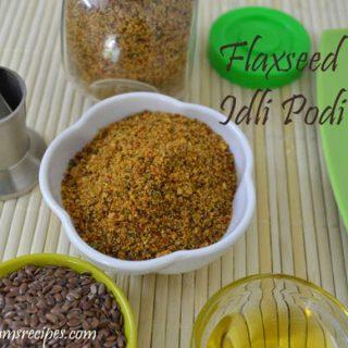 Flaxseed Idli Podi Recipe |  Flaxseed Idli Podi