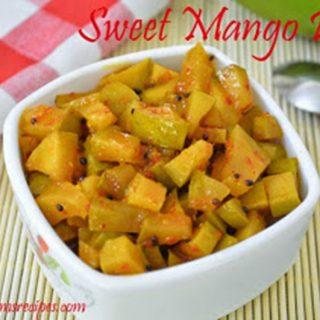 Sweet Mango Pickle | Sweet Mango Pickle Recipe