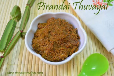 Pirandai Thuvaiyal Pirandai Chutney Recipe